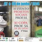 Copa Sá Projetos Sociais e para 2ª Etapa da XIª Copa Prof. Sá
